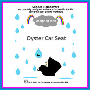"""RAINCOVER by Koodee designed to fit """"Babystyle Oyster"""" Car Seat. Made in UK BNIP"""