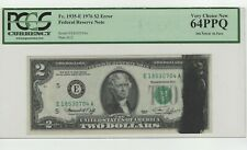 1976 $2.00 Frn Large Ink Smear On Front Graded By Pcgs 64 Ppq