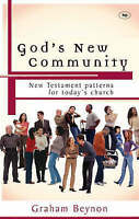 God's New Community: New Testament Patterns for Today's Church-ExLibrary