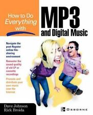 How to Do Everything Ser.: How to do Everything with MP3 and Digital Music by...