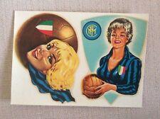 CARTOLINA DECALCOMANIA CALCIO F.C. INTER ANNI '50 '60 CON PIN UP MASCOTTE