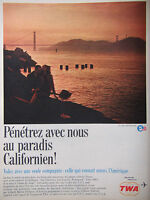 PUBLICITÉ DE PRESSE 1966 AU PARADIS CALIFORNIEN AVEC TWA - ADVERTISING