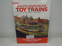 "Kalmbach 10-8390 ""Realistic Modeling For Toy Trains"" Book New"