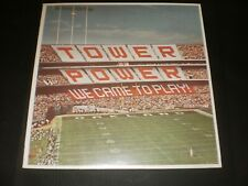 "TOWER OF POWER ""WE CAME TO PLAY""  COLUMBIA 1978 NM"