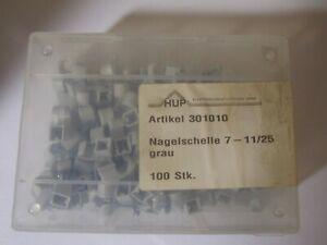 100 x HUP Nagelschelle 7-11/25 grau * 301010 * Restposten + OVP * Y-4-5