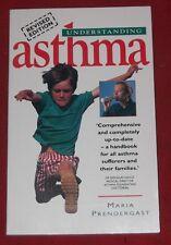 UNDERSTANDING ASTHMA ~ Maria Prendergast ~ REVISED EDITION
