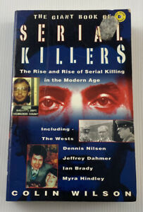 The Giant Book Of Serial Killers By Colin Wilson True Crime Paperback Book