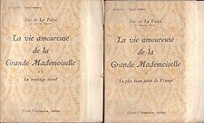 La vie amoureuse de la grande Mademoiselle / 2 tomes - Collection : Leurs amours