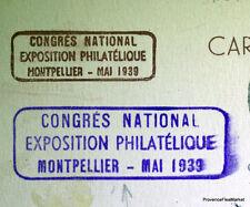 Carte   Congres National   expo philatélique  Montpellier   Mai  1939 266ca20