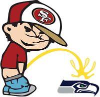 San Francisco 49ers Piss On Seattle Seahawks Vinyl Decal CHOOSE SIZES