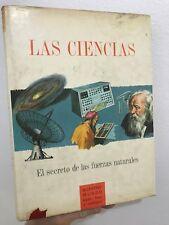 LAS Ciencias el Secreto de las Fuerzas Naturales Lauwerys Timun Mas Hardcover