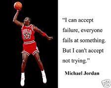 """Michael Jordan """" I can accept failure..."""" Famous Quote 8 x 10 Photo Picture #mt2"""