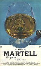 PUBLICITE ADVERTISING 1965  MARTELL cognac alcool a 250 ans!!!!!