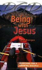 Being with Jesus: Devotions for a Growing Disciple