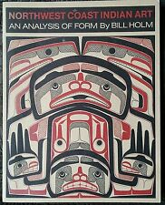 Northwest Coast Indian Art Aboriginal First Nations Analysis Of Form Bill Holm