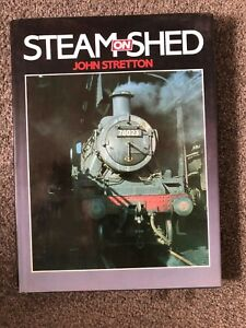 Steam on Shed by John Stretton