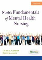 New-Neeb's Fundamentals of Mental Health Nursing by Gorman Linda 4ed INTL ED