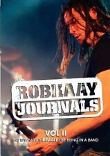 Robkaay Journals; This Is What Its Really Like Being in a Band by Rob Kaay...