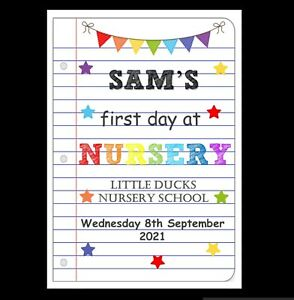 PERSONALISED NURSERY PRINT FIRST DAY AT NURSERY PRINT -  PHOTO PROP 2021 NEW