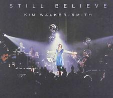 Still Believe - Kim Walker Smith (CD, 2013, Jesus Culture, Jewel Case)