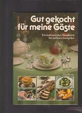 Gut gekocht für meine Gäste - Marianne Kaltenbach
