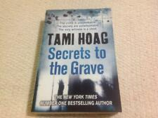 Secrets to the Grave by Tami Hoag Book