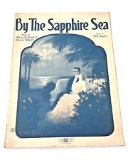 """Vintage """"By The Sapphire Sea"""" Sheet Music Dated 1922"""