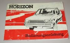 Betriebsanleitung Talbot Horizon Chrysler Simca ohne Eintrag Stand 1979!