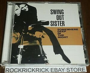 SWING OUT SISTER - SOMEWHERE DEEP IN THE NIGHT 14 TRACK CD LIBERTY 724353829223