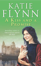 A Kiss and a Promise Katie Flynn Book, New Paperback