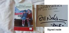 Bill Nelson SIGNED autobiography Diary Of A Hyperdreamer Volume 2 sold out book