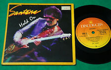 """Santana - Hoold on BRAZIL ONLY PS 7"""" Single 1981 CBS"""