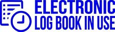 "Set Of 2 BLUE ""E-Log Device in Use"" Electronic Log Book Decal Sticker Truck ELD"