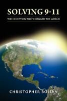 Solving 9-11: The Deception That Changed the World (Paperback or Softback)