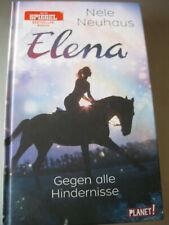 Elena - Ein Leben für Pferde - Gegen alle Hindernisse | Nele Neuhaus | 2017