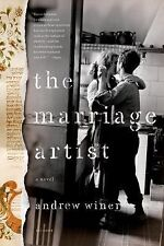 NEW - THE MARRIAGE ARTIST -by Andrew Winer HARDCOVER Brand New