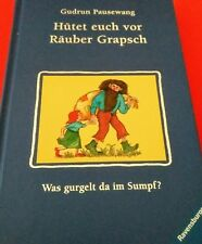 Hütet euch vor Räuber Grapsch von Gudrun Pausewang,2008,geb. Sonderausgabe, NEU