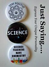 3-pk Novelty Buttons/Pins : Science Humor Stay Positive, Science Chemistry