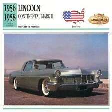 Lincoln Continental Mark II V8 Coupé 1956-1958 USA CAR VOITURE CARTE CARD FICHE