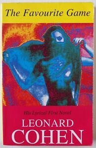 THE FAVOURITE GAME / LEONARD COHEN / FIRST NOVEL / PAPERBACK BLACK SPRING 1998