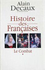 Histoire des Françaises - Alain Decaux - Le Combat -Blanche de Castille -