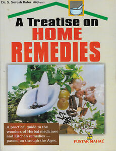 Reclaim Your Heart with this book: A TREATISE ON HOME REMEDIES