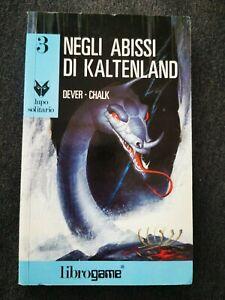 Librogame LUPO SOLITARIO - 3 - Negli abisso di Kaltenland - J. DEVER