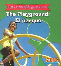 The Playground/El Parque (I Like to Visit/Me Gusta