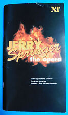 JERRY SPRINGER THE OPERA ORIGINAL NATIONAL THEATRE PROGRAMME 2003 BEDELLA, JIEAR