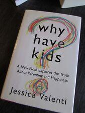 Why Have Kids? :  Jessica Valenti