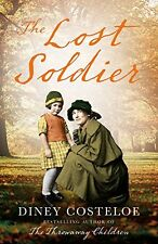 The Lost Soldier,Diney Costeloe- 9781784972585