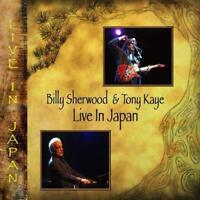 Billy Sherwood And Tony Kaye - Live In Japan (NEW 2CD+DVD)