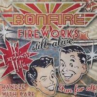BONFIRE - FIREWORKS...STILL ALIVE !!!  CD 16 TRACKS NEU