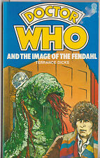 Doctor Who and the Image of the Fendahl. A great read! VGC minus. Target books